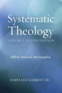 Systematic Theology, Volume 2, Second Edition - 2852937919
