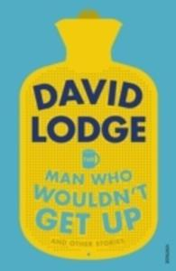 The Man Who Wouldn't Get Up And Other Stories - 2841722315