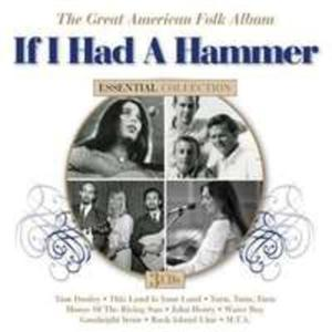If I Had A Hammer - The. . - 2839738669