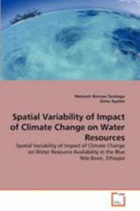 Spatial Variability Of Impact Of Climate Change On Water Resources - 2860254646