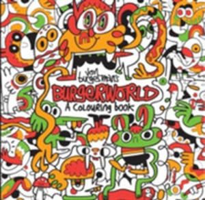 Jon Burgerman's Burgerworld: A Colouring Book - 2840428596