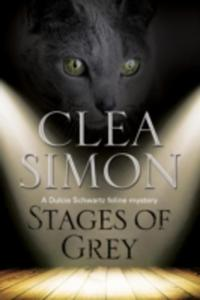 Stages Of Grey: A Feline - Filled Academic Mystery - 2839950468
