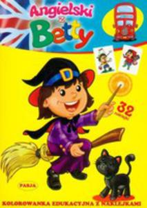 Angielski Z Betty. Kolorowanka Edukacyjna Z Naklejkami - 2839233593