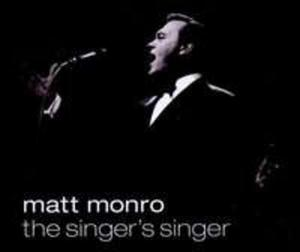 Matt Monro - The Singer`s Singer - 2839279443