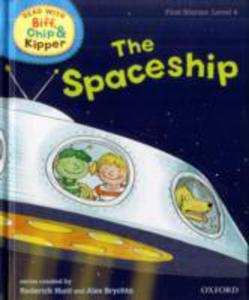 Oxford Reading Tree Read With Biff, Chip, And Kipper: First Stories: Level 4: The Spaceship - 2839861882