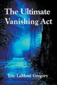 The Ultimate Vanishing Act - 2852930756