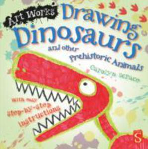 Drawing Dinosaurs And Other Prehistoric Animals - 2847440533