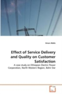Effect Of Service Delivery And Quality On Customer Satisfaction - 2857111071