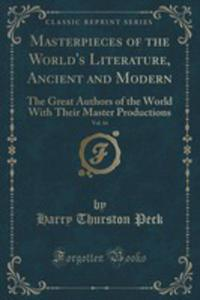 Masterpieces Of The World's Literature, Ancient And Modern, Vol. 14 - 2854019199