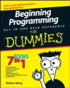 Beginning Programming All - In - One Desk Reference For Dummies - 2849497137
