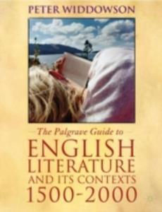 The Palgrave Guide To English Literature And Its Contexts - 2852827658