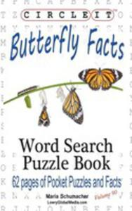 Circle It, Butterfly Facts, Word Search, Puzzle Book - 2853982512