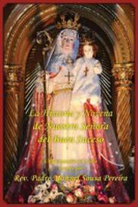 La Historia Y Novena De Nuestra Senora Del Buen Suceso - 2852952070