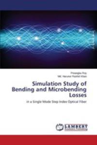Simulation Study Of Bending And Microbending Losses - 2857252743