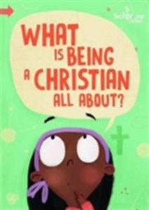 What Is Being A Christian All About? - 2841722760