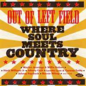 Out Of Left Field:where Soul Meets Country / Var - 2840337144