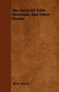 The Twins Of Table Mountain, And Other Stories - 2855759934