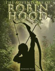 The Adventures Of Robin Hood - 2848626943
