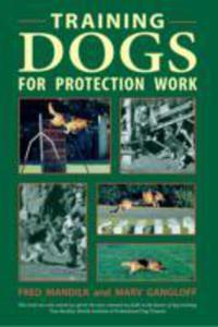 Training Dogs For Protection Work - 2840140309