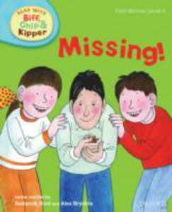 Oxford Reading Tree Read With Biff, Chip, And Kipper: First Stories: Level 4: Missing! - 2839861879