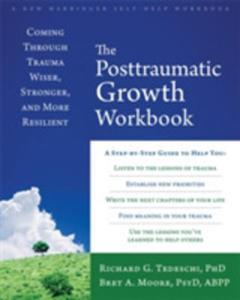 The Post-traumatic Growth Workbook - 2846948926