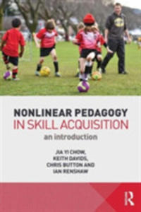 Nonlinear Pedagogy In Skill Acquisition - 2840259066
