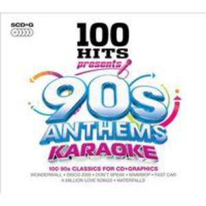 100 Hits Presents - 90s Anthems Karaoke / Różni Wykonawcy - 2840050894