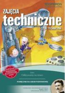 Odkrywamy Na Nowo Zajęcia Techniczne Podręcznik Część Techniczna - 2846054597