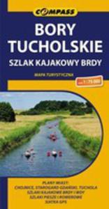 Bory Tucholskie Szlak Kajakowy Brdy Mapa Turystyczna 1:75 000 - 2840180629
