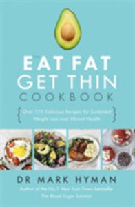 The Eat Fat Get Thin Cookbook - 2844461269