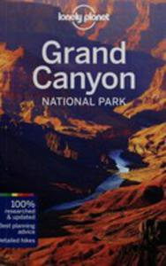 Lonely Planet Grand Canyon National Park - 2840383426