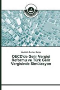 Oecd'de Gelir Vergisi Reformu Ve Türk Gelir Vergisinde Simülasyon - 2857262885