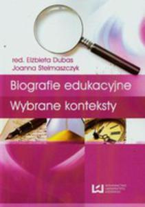 Biografie Edukacyjne Wybrane Konteksty - 2851185815