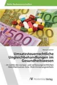 Umsatzsteuerrechtliche Ungleichbehandlungen Im Gesundheitswesen - 2857257033