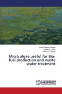 Micro Algae Useful For Bio-fuel Production And Waste Water Treatment - 2860627979