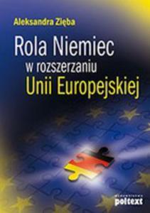 Rola Niemiec W Rozszerzaniu Unii Europejskiej - 2856570392