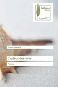 L'odeur Des Vers - 2857259928