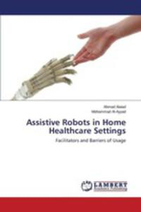 Assistive Robots In Home Healthcare Settings - 2860626489