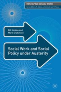 Social Work And Social Policy Under Austerity - 2849494969