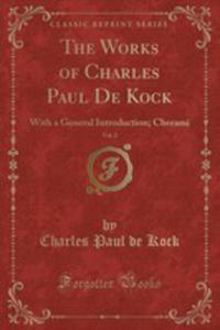 The Works Of Charles Paul De Kock, Vol. 2 - 2854722471