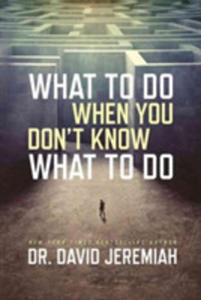 What To Do When You Don't Know What To Do - 2841724647