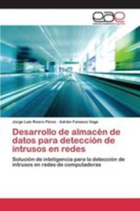 Desarrollo De Almacén De Datos Para Detección De Intrusos En Redes - 2861339943