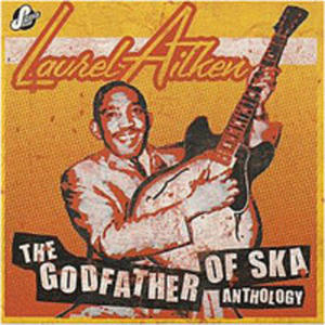 The Godfather Of Ska - Anth - 2839313948