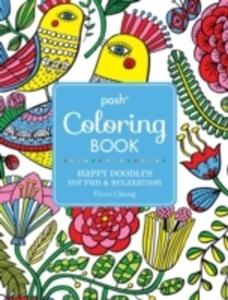 Posh Coloring Book: Happy Doodles For Fun & Relaxation - 2840236857