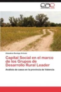 Capital Social En El Marco De Los Grupos De Desarrollo Rural Leader - 2857188953