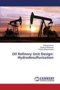 Oil Refinery Unit Design - 2857254809