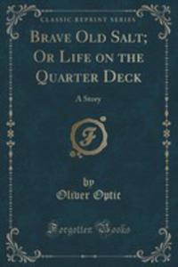 Brave Old Salt; Or Life On The Quarter Deck - 2854705280
