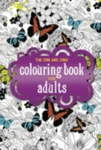 The One And Only Colouring Book For Adults - 2840156682