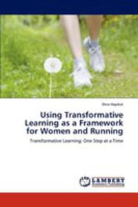 Using Transformative Learning As A Framework For Women And Running - 2857125829