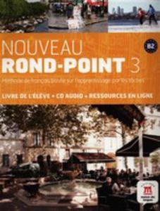 Nouveau Rond - Point 3 B2 Podręcznik Z Płytą Cd - 2840057936